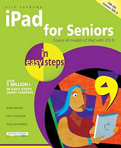 Read iPad for Seniors in easy steps: Covers iOS 9<br />[K.I.N.D.L.E]