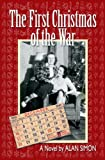 The First Christmas of the War, Alan Simon, 0982720890