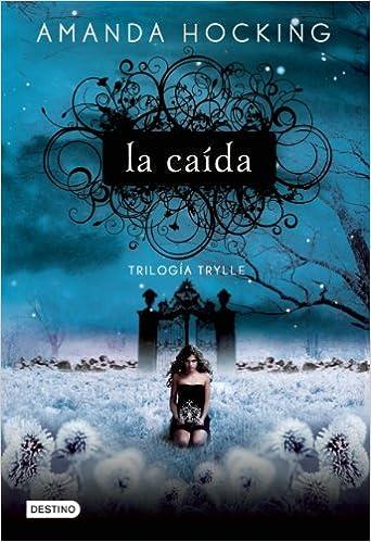 La Caida (Trylle Novel)