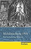 Mobilmachung 1914: Ein literarisches Echolot (Reclam Taschenbuch)