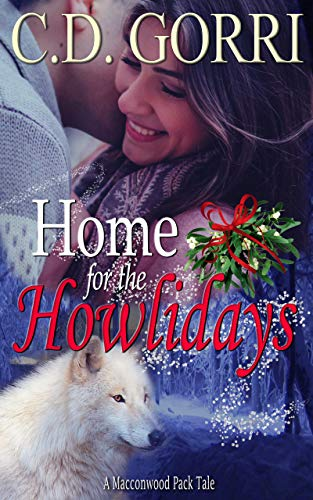 Home For The Howlidays: David and Cassie: The Macconwood Pack Tales 6