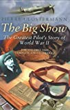 The Big Show, Pierre Clostermann, 0297846191