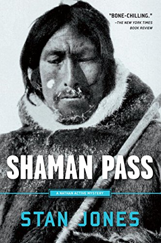 Shaman Pass (A Nathan Active - Best Buy Anchorage Alaska In