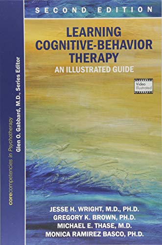 Learning Cognitive-behavior Therapy: An Illustrated Guide (Core Competencies in Psychotherapy) (Core Competencies in Phy