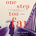 One Step Too Far: A Novel Audiobook by Tina Seskis Narrated by Elizabeth Knowelden, Paul Fox