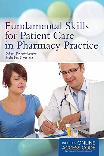 Communication Fundamentals - Fundamental Skills for Patient Care in Pharmacy Practice