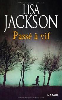 Passé à vif par Jackson
