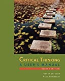 ISBN: 1285196848 - Critical Thinking: A User's Manual