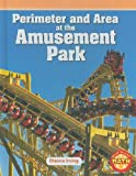Perimeter and Area at the Amusement Park, Dianne Irving, 1429666153