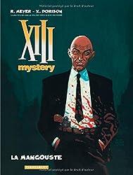 XIII Mystery - tome 1 - Mangouste (La)