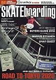 SKATEboarding JAPAN 2016年 11月号