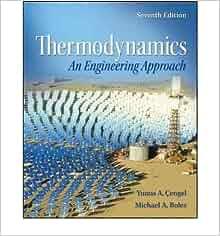 Thermodynamics by cengel 7th edition