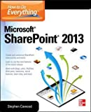 How to do everything Microsoft SharePoint 2013 (Informatica)