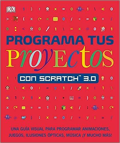 libro: Programa tus proyectos con Scratch 3.0