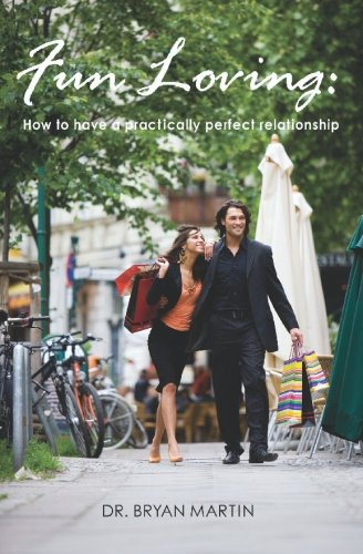 Fun Loving: How to have a practically perfect relationship pdf