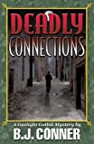 Deadly Connections, Beverly Conner, 1450217699
