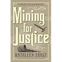 Mining for Justice (A Chloe Ellefson Mystery)