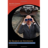 In Search of Stupidity: Over Twenty Years of High Tech Marketing Disasters