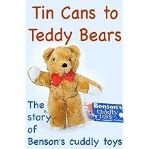 Tin Cans to Teddy Bears
