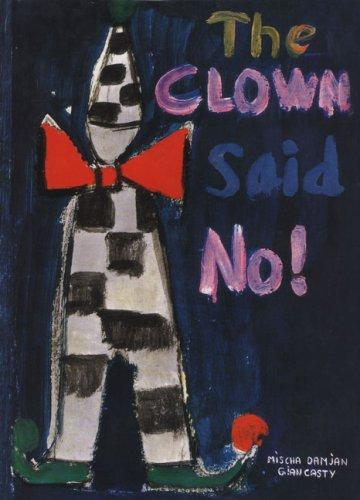 (The Clown Said No)