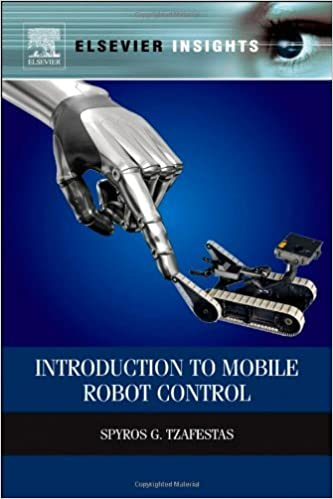 Download online Introduction to Mobile Robot Control (Elsevier Insights) PDF, azw (Kindle), ePub, doc, mobi