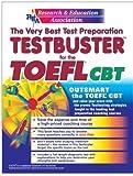 TOEFL Testbuster, Richard X. Bailey and Carol A. Gavin, 0878913521
