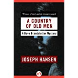 A Country of Old Men (The Dave Brandstetter Mysteries Book 12)