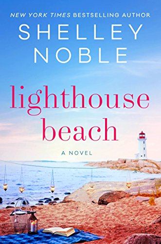 Lighthouse Beach: A Novel - East Coast Lighthouses