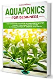Aquaponics for Beginners: A Complete Beginner's