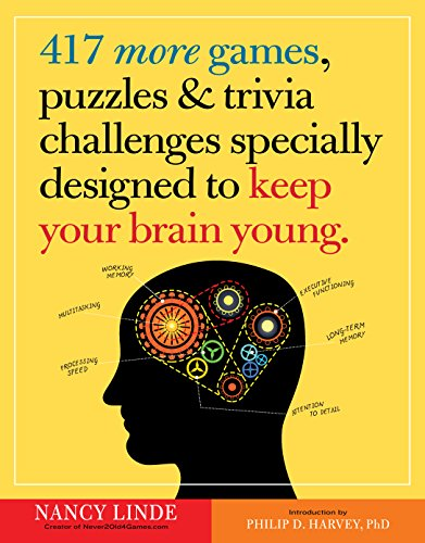 417 More Games, Puzzles & Trivia Challenges Specially Designed to Keep Your Brain Young (Best Brain Games To Improve Memory)