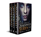 The Complete Shadowed Series: Books 1-3