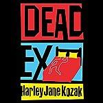 Dead Ex | Harley Jane Kozak