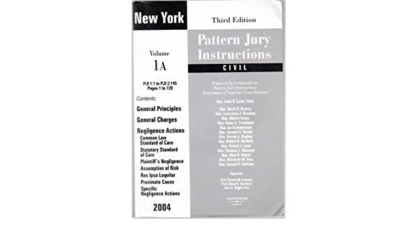 New York Pattern Jury Instructions Civil Volume 1a Committee On