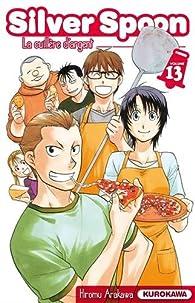 Silver Spoon, La cuillère d'argent, tome 13 par Hiromu Arakawa
