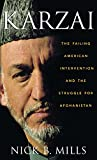 img - for Karzai: The Failing American Intervention and the Struggle for Afghanistan book / textbook / text book
