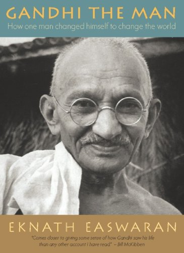 Gandhi the Man: How One Man Changed Himself to Change the - National Post Canadian