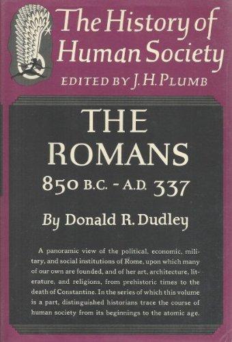The Romans: 850 B.C.--A.D. 337,