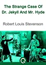 The Strange Case Of Dr. Jekyll And Mr Hyde (Illustrated)