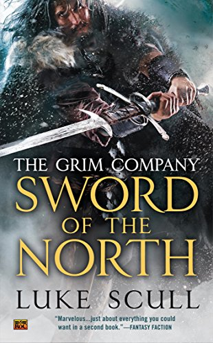 Sword of the North (The Grim Company Series Book 2)