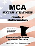 MCA Success Strategies Grade 7 Mathematics Study Guide, MCA Exam Secrets Test Prep Team, 1630940429