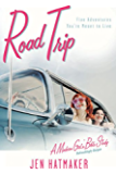 Road Trip: Five Adventures You're Meant to Live (A Modern Girl's Bible Study Book 3)