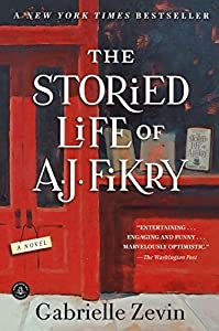 The Storied Life Of A. J. Fikry (Turtleback School & Library Binding Edition) by Gabrielle Zevin (2015-03-03)