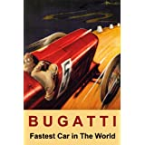 RED BUGATTI FASTEST CAR IN THE WORLD ITALIAN RACING RACE VINTAGE POSTER REPRO