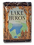 Lake Huron (The American Lakes Series)