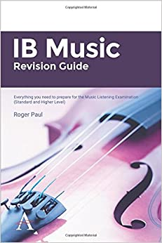 Book IB Music Revision Guide: Everything you need to prepare for the Music Listening Examination (Standard and Higher Level)