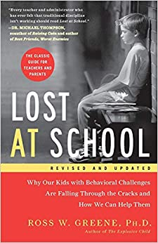 Lost At School: Why Our Kids With Behavioral Challenges Are Falling Through The Cracks And How We Can Help Them Image Not Available Lost At School