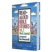 Read Aloud Bible Stories: Vol. 2