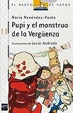 Pupi y el monstruo de la verguenza / Pupi and the Monster of Shame