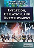 img - for Inflation, Deflation, and Unemployment (Understanding Economics) book / textbook / text book