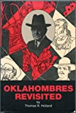 Oklahombres Revisited, Thomas R. Holland, 0963862200